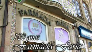 DESTAQUE: 100 anos Farmácia Faria