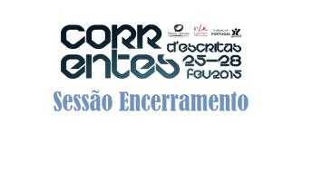 Correntes: Sessão de Encerramento 2015