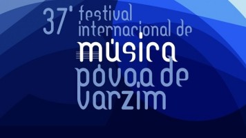 Destaque: Festival Internacional Música Póvoa de Varzim