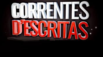 Especial Correntes d'Escritas 2016