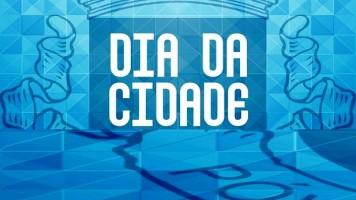 Dia da Cidade: 1a Parte